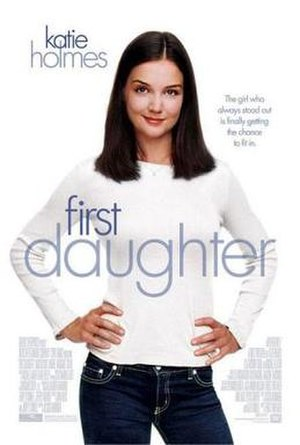 First Daughter (2004 film) - Theatrical release poster