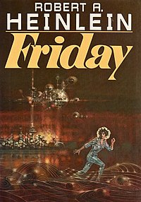 Friday (Heinlein novel - 1982 edition, cover art).jpg