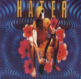 Hater (album) - Image: Hater album