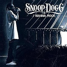 I Wanna Rock (Snoop Dogg song) - Wikipedia