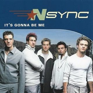 Its Gonna Be Me 2000 single by NSYNC