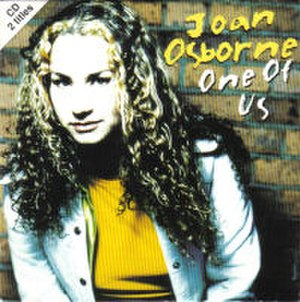 One of Us (Joan Osborne song) - Image: Joan Osbourne One Of Us CD Single Cover