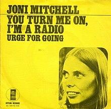 Joni Mitchell--You Turn Me On I'm a Radio.jpg