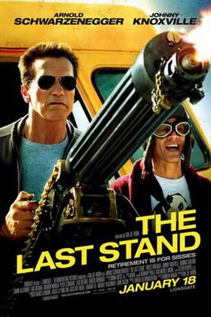 The Last Stand (2013 film) - Theatrical release poster
