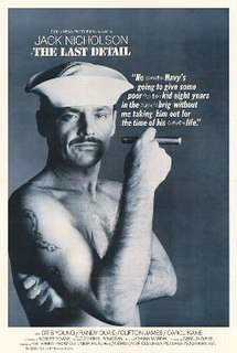 <i>The Last Detail</i> 1973 film by Hal Ashby