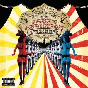 Live in NYC (Jane's Addiction album) - Image: Liveinnycjanesaddict ion