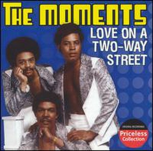 Love on a Two-Way Street - Image: Love on a Two Way Street The Moments