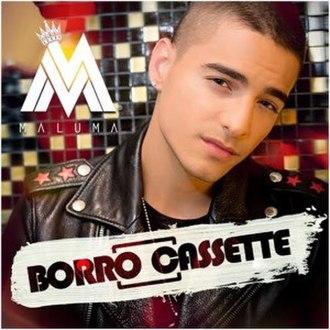 Borró Cassette - Image: Maluma Borro Cassette
