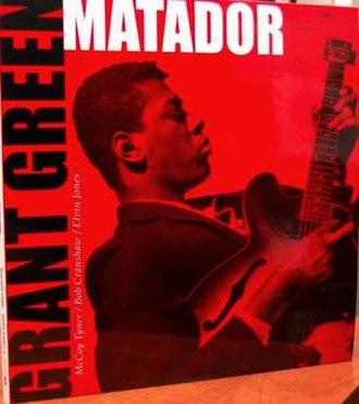 Matador (Grant Green album) - Image: Matador 2009