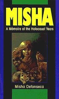 <i>Misha: A Mémoire of the Holocaust Years</i> Book by Misha Defonseca