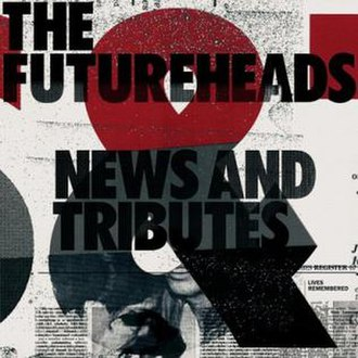 News and Tributes - Image: News and Tributes