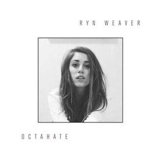 Ryn Weaver - OctaHate (studio acapella)