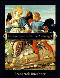 <i>On the Road with the Archangel</i> 1997 novel by Frederick Buechner