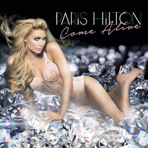 Come Alive (Paris Hilton song) - Image: Paris Hilton Come Alive
