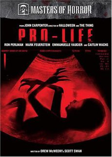 Pro-Life (<i>Masters of Horror</i>) 5th episode of the second season of Masters of Horror