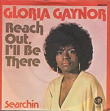 Reach Out I'll Be There - Gloria Gaynor.jpg