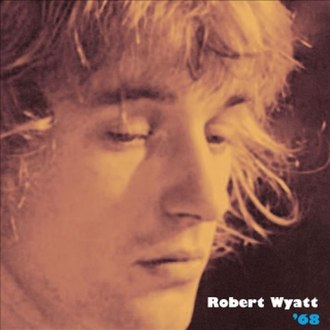 '68 (album) - Image: Robert Wyatt 68