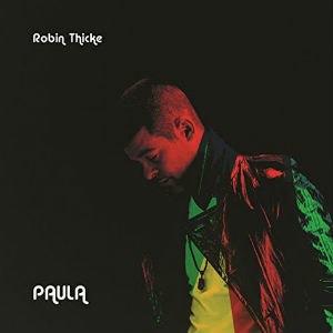 Paula (album) - Image: Robin Thicke Paula
