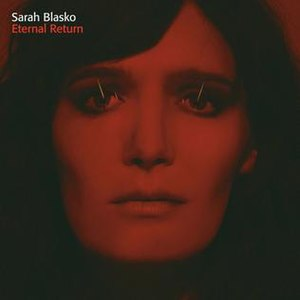 Eternal Return (album) - Image: Sarah Blasko Eternal Return album cover