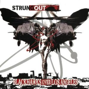 Blackhawks Over Los Angeles - Image: Strung Out Blackhawks Over Los Angeles cover