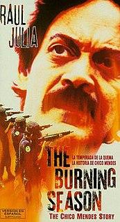 <i>The Burning Season</i> (1994 film) 1994 film directed by John Frankenheimer