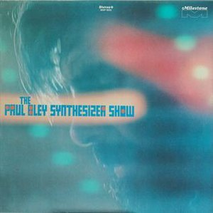 The Paul Bley Synthesizer Show - Image: The Paul Bley Synthesizer Show