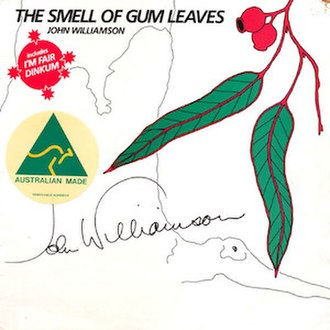 The Smell of Gum Leaves - Image: The Smell of Gum Leaves by John Williamson