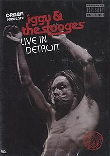 <i>Live in Detroit</i> (The Stooges album) 2004 live album by The Stooges