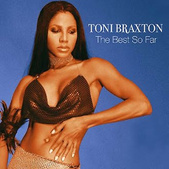 The Essential Toni Braxton - Image: The best so far toni