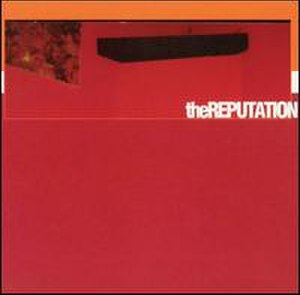 The Reputation (album) - Image: Thereputationselftit led