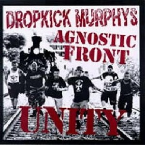 Unity (EP) - Image: Unity (Dropkick Murphys and Agnostic Front split album cover art)