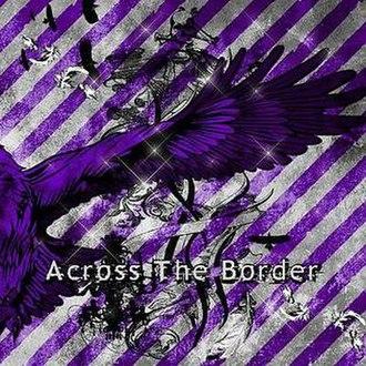 Across the Border (Vivid song) - Image: Vi Vi D Across the Border Lim B