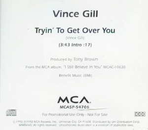 Tryin' to Get Over You - Image: Vince Gill Tryin to Get Over You single