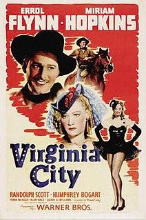 <i>Virginia City</i> (film) 1940 film directed by Michael Curtiz
