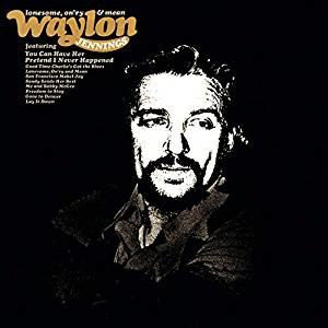 Lonesome, On'ry and Mean - Image: Waylon Jennings Lonesome Onry And Mean