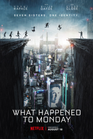 What Happened to Monday - Netflix release poster
