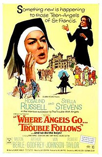 <i>Where Angels Go, Trouble Follows</i> 1968 film by James Neilson