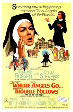 Where Angels Go, Trouble Follows - Image: Where Angels Go, Trouble Follows Poster