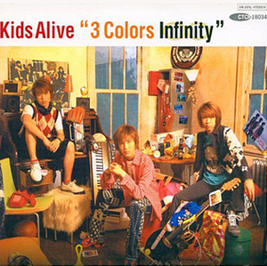 3 Colors Infinity - Image: 3 Colors Infinity Kids Alive Cover Album