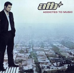 Addicted to Music - Image: ATB Addicted to Music