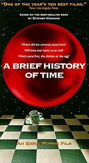 <i>A Brief History of Time</i> (film) 1991 American documentary film directed by Errol Morris