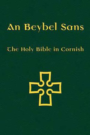 Bible translations into Cornish - The front cover of An Beybel Sans: The Holy Bible in Cornish, 2011