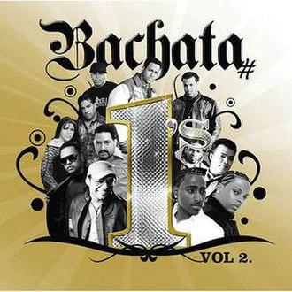 Bachata Number 1's, Vol. 2 - Image: Bachata 1's, Vol. 2