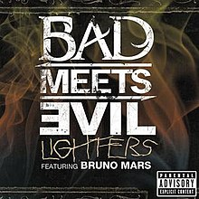 Flames in the background with Bad Meets Evil featuring Bruno Mars spelled in white and Lighters in yellow. Contains a parental advisory sticker.