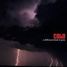 Cold - A Different Kind Of Pain.JPG