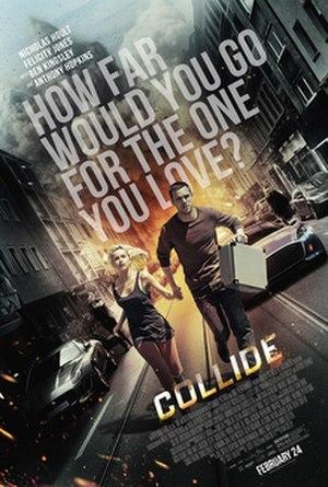 Collide (film) - Image: Collide film poster