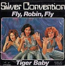 Fly Robin Fly van Silver Convention Duitse vinyl single.jpg