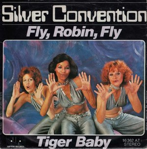 Fly, Robin, Fly - Image: Fly Robin Fly by Silver Convention German vinyl single
