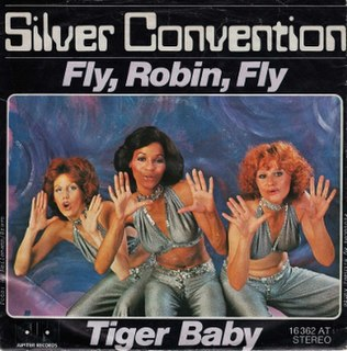 Fly, Robin, Fly 1975 single by Silver Convention