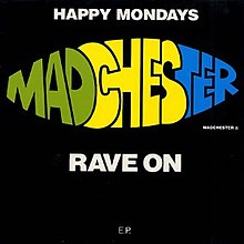 Happy Mondays Madchester Rave On EP Cover Artwork.jpg